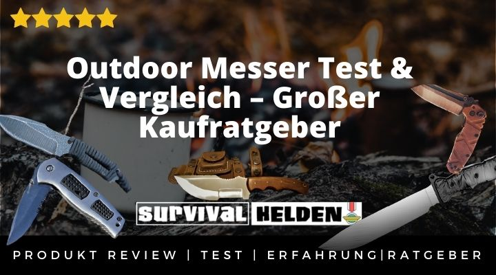 Outdoor Messer Test & Vergleich – Großer Kaufratgeber & Erfahrung 2020