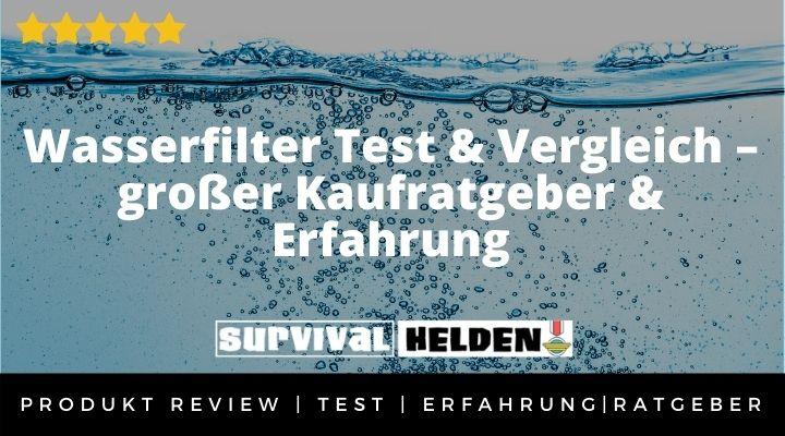 Wasserfilter Test & Vergleich – großer Kaufratgeber & Erfahrung 2020