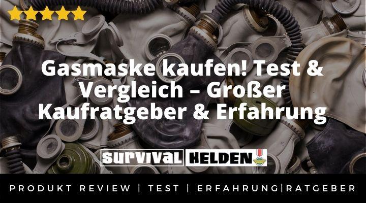 Gasmaske kaufen! Test & Vergleich – Großer Kaufratgeber & Erfahrung 2020